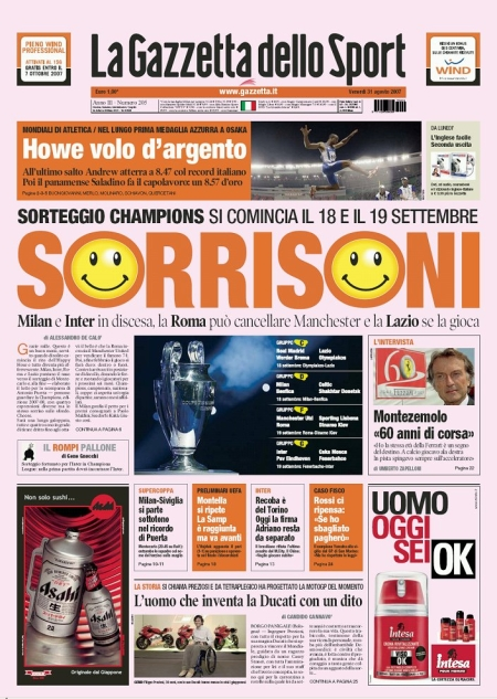 The Italian newspapers (Gazzetta dello Sport in this case) are optimistic about the CL draw
