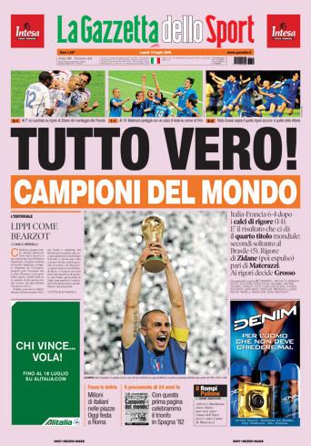 Gazzetta dello Sport - World Cup 2006 July 13 2007 front page - Tutto Vero, Italy are World Champions