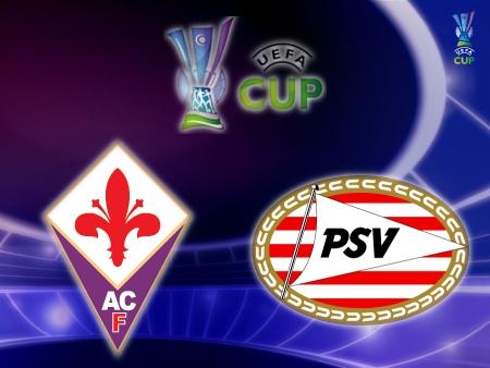 Fiorentina vs. PSV Eindhoven (UEFA Cup)