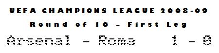 UEFA Champions League 2008-09 - Round of 16, First Leg - Arsenal 1-0 Roma