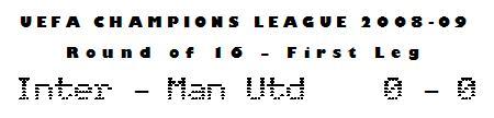 UEFA Champions League 2008-09 - Round of 16, First Leg - Inter 0-0 Man Utd
