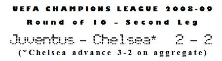 UEFA Champions League 2008-09 - Round of 16, Second Leg - Juventus 2-2 Chelsea