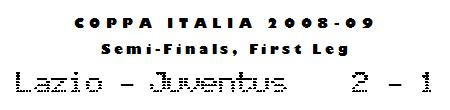 Coppa Italia 2008-09 - SF L1 - Lazio 2-1 Juventus