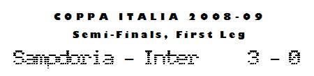 Coppa Italia 2008-09 - SF L1 - Sampdoria 3-0 Inter Milan